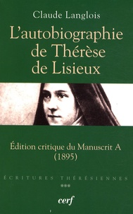 LAutobiographie de Thérèse de Lisieux - Edition critique du manuscrit A (1895).pdf