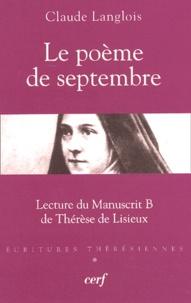 Claude Langlois - Le poème de septembre - Lecture du manuscrit B de Thérèse de Lisieux.