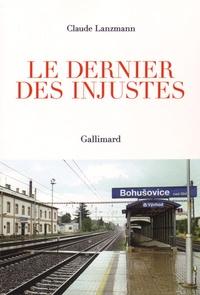 Claude Lanzmann - Le dernier des injustes.