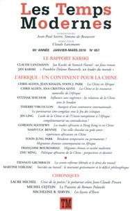 Claude Lanzmann et Jan Karski - Les Temps Modernes N° 657, Janvier-mars : Le rapport Karski ; L'Afrique : un continent pour la Chine.