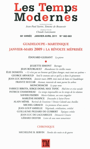 Les Temps Modernes N° 662-663, Janvier- Guadeloupe-Martinique Janvier-Mars 2009 : La révolte méprisée