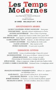Claude Lanzmann - Les Temps Modernes N° 664, mai-juillet : Soulèvements arabes - Emmanuel Levinas.