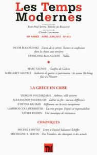 Claude Lanzmann - Les Temps Modernes N° 673, avril-juin 2 : La Grèce en crise.