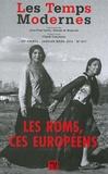 Claude Lanzmann - Les Temps Modernes N° 677, janvier-mars : Les Roms, ces Européens.