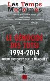 Claude Lanzmann - Les Temps Modernes N° 680-681 Octobre-d : Le génocide des Tutsi, 1994-2014 - Quelle histoire ? Quelle mémoire ?.