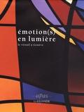 Claude Lapaire et Sylvie Aballéa - Emotion(s) en lumière - Le vitrail à Genève.