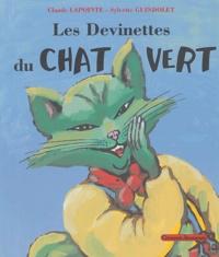 Claude Lapointe et Sylvette Guindolet - Les devinettes du chat vert.