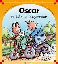 Claude Lapointe et Catherine de Lasa - Oscar et Léo le bagarreur.