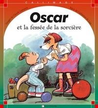 Claude Lapointe et Catherine de Lasa - Oscar  : Oscar et la fessée de la sorcière.
