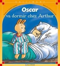 Claude Lapointe et Catherine de Lasa - Oscar va dormir chez Arthur.