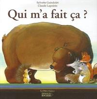 Claude Lapointe et Sylvette Guindolet - Qui m'a fait ça ? - Un épisode dans la vie de Pikoton le petit hérisson.