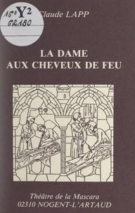 Claude Lapp - La dame aux cheveux de feu.