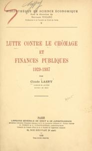 Claude Lasry et Bertrand Nogaro - Lutte contre le chômage et finances publiques - 1929-1937.