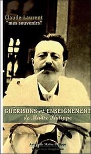 Mes souvenirs. Guérisons et enseignement de Maître Philippe.pdf