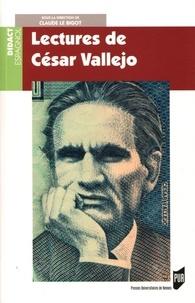 Claude Le Bigot - Lectures de César Vallejo.