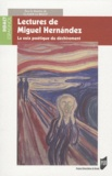Claude Le Bigot - Lectures de Miguel Hernandez - La voix poétique du déchirement.