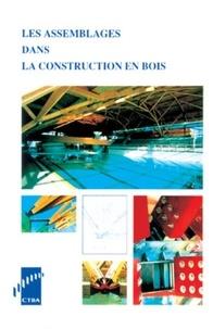 Claude Le Govic - Les assemblages dans la construction en bois.