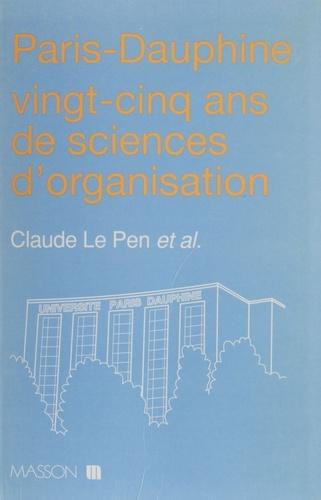 Paris-Dauphine. 25 ans de sciences d'organisation