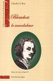Claude Le Roy - Blessebois le scandaleux.