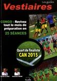 Claude Le Roy et Sébastien Migne - CAN 2015 - Revivez tout le mois de préparation de la sélection du Congo en 25 séances.
