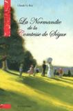 Claude Le Roy - La Normandie de la Comtesse de Ségur.