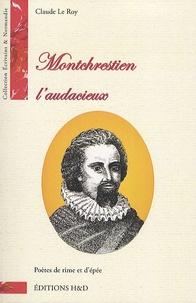 Claude Le Roy - Montchrestien - L'audacieux.