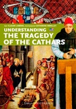 Claude Lebédel - Understanding the Tragedy of the Cathars.