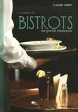 Claude Lebey - Recettes de bistrots - Les grands classiques.