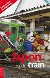 Claude Leblanc - Le Japon vu du train.