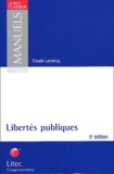 Claude Leclercq - Libertés publiques. - 5ème édition.