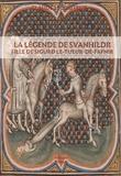 Claude Lecouteux - La légende de Svanhildr - Fille de Sigurdr le Tueur-de-Fafnir.