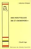 """Claude Léger - Des nouvelles de l'""""immonde"""" - Chronique d'une agonie clinique."""