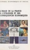 Claude Legros et  Conseil Economique et Social - L'image de la France à l'étranger et ses conséquences économiques - Séance du 14 avril 1993.