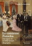 Claude Leibenson - Une séductrice de la Belle-Epoque, la comtesse Potocka.