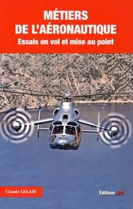 Accentsonline.fr Métiers de l'aéronautique - Tome 1, Essais en vol et mise au point Image
