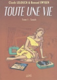 Claude Lelouch et Bernard Swysen - Toute une vie Tome 1 : Sarah.
