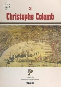 Claude Lémie et Robert Samuel - Christophe Colomb.