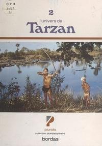 Claude Lémie et Robert Samuel - L'univers de Tarzan.