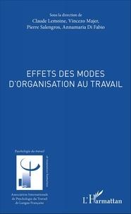 Claude Lemoine et Vincenzo Majer - Effets des modes d'organisation au travail.