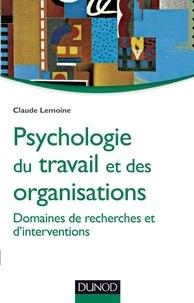 Claude Lemoine - Psychologie du travail et des organisations - Domaines de recherches et d'interventions.