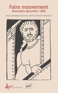 Claude Leneveu et  Collectif - Faire mouvement - Novembre-décembre 1995.