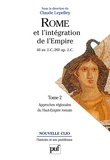 Claude Lepelley et  Collectif - ROME ET L'INTEGRATION DE L'EMPIRE. - Tome 2, Approches régionales du Haut-Empire romain.