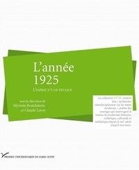 Claude Leroy et Myriam Boucharenc - L'année 1925 - L'esprit d'une époque.