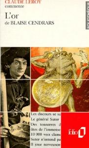 Claude Leroy - L'or de Blaise Cendrars.