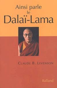 Claude Levenson - Ainsi parle le Dalaï-Lama - Entretiens.