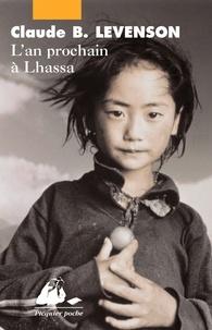 Claude Levenson - L'An prochain à Lhassa.