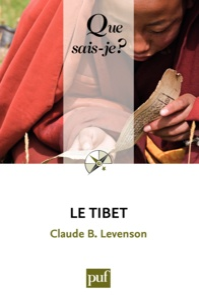 Claude Levenson - Le Tibet - « Que sais-je ? » n° 3808.