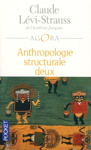 Claude Lévi-Strauss - Anthropologie structurale deux.