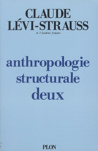 Anthropologie structurale Tome 2 - Claude Lévi-Strauss  