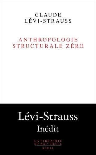 Anthropologie structurale zéro
